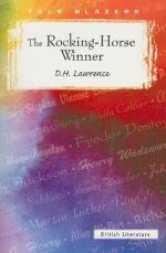 "Irony in ""The Rocking Horse Winner"" by D.H. Lawrence by D. H. Lawrence"