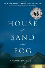 Pleasure and Disquietude in House of Sand and Fog by Andre Dubus III