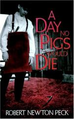 "Life Lessons in ""A Day No Pigs Would Die"" by Robert Newton Peck"