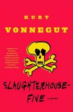 Slaughter House Five by Kurt Vonnegut