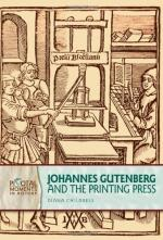 Gutenbergh and the Invention of the Printing Press by