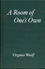 A Room of One's Own - Virginia Woolf - 1929 by Virginia Woolf