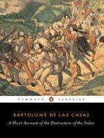 A Short Account of the Destruction of the Indies by Bartolomé de Las Casas