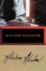 Absalom, Absalom! - William Faulkner - 1936 by William Faulkner