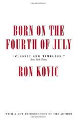 Born on the Fourth of July - Ron Kovic - 1976 by Ron Kovic
