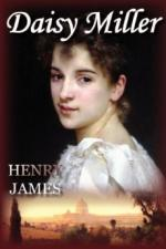 Daisy Miller - Henry James - 1878 by Henry James