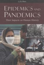 Epidemics and Pandemics by