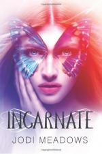 Incarnation by Jodi Meadows