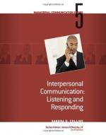 Interpersonal Communication, Listening And by