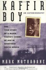 Kaffir Boy: the True Story of a Black Youth's Coming of Age in Apartheid South Africa - Mark Mathabane - 1986 by Mark Mathabane