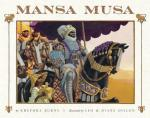 Mansa Musa Makes His Hajj, Displaying Mali's Wealth in Gold and Becoming the First Sub-Saharan African Widely Known Among Europeans by