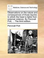Percivall Pott and the Chimney Sweeps' Cancer by