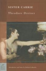 Sister Carrie - Theodore Dreiser - 1900 by Theodore Dreiser