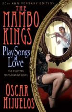 The Mambo Kings Play Songs of Love by Oscar Hijuelos