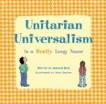Unitarianism and Universalism by