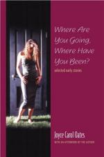 """Where Are You Going, Where Have You Been?"" by Joyce Carol Oates"