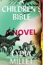 A Children's Bible by Lydia Millet