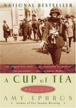 A Cup of Tea: A Novel of 1917 by Amy Ephron