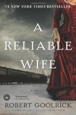 A Reliable Wife by Robert Goolrick