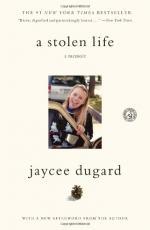 A Stolen Life: A Memoir by Jaycee Dugard