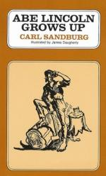 Abe Lincoln Grows Up by Carl Sandburg