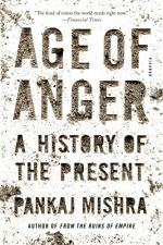 Age of Anger by Pankaj Mishra