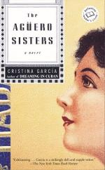 The Aguero Sisters by Cristina Garcia