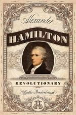 Alexander Hamilton, Revolutionary by Brockenbrough, Martha