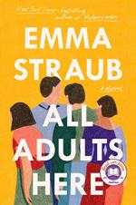 All Adults Here by Emma Straub
