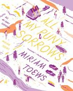 All My Puny Sorrows by Miriam Toews