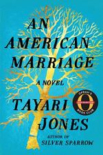 An American Marriage by Jones, Tayari