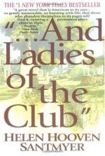--and Ladies of the Club by Helen Hooven Santmyer