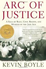 Arc of Justice: A Saga of Race, Civil Rights, and Murder in the Jazz Age by Kevin Boyle