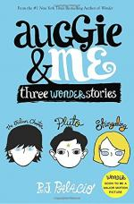 Auggie & Me: Three Wonder Stories by Palacio, R. J.