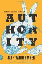 Authority: A Novel by Jeff VanderMeer