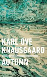 Autumn  by Knausgaard, Karl Ove