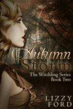 Autumn Storm (Witchling Series) by Lizzy Ford