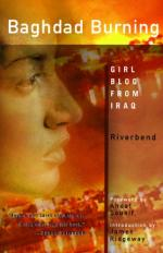 Baghdad Burning: Girl Blog from Iraq by Riverbend (blogger)