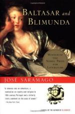 Baltasar and Blimunda by José Saramago