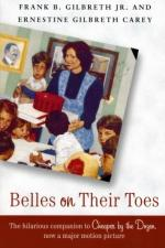 Belles on Their Toes by Frank Bunker Gilbreth, Sr.