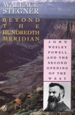 Beyond the Hundredth Meridian: John Wesley Powell and the Second Opening of the West by Wallace Stegner