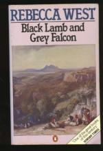 Black Lamb and Grey Falcon: A Journey through Yugoslavia by Rebecca West