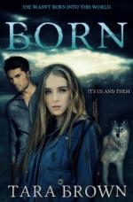 Born (Born Trilogy) by Tara Brown