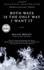 Both Ways Is the Only Way I Want It  by Meloy, Maile