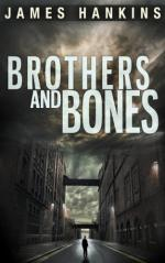 Brothers and Bones by James Hankins