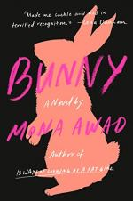 Bunny by Mona Awad