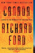Canada: A Novel by Richard Ford