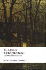 Casting the Runes, and Other Ghost Stories by Montague Rhodes James
