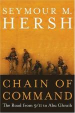 Chain of Command: The Road from 9/11 to Abu Ghraib by Seymour Hersh