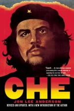 Che Guevara: A Revolutionary Life by Jon Lee Anderson